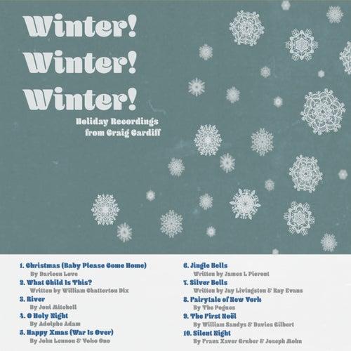 Winter! Winter! Winter! von Craig Cardiff