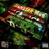 Da Lost Tapes: 2004-2005 de Da Monstar Mob