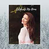 Celebrate Me Home de Julie Bell