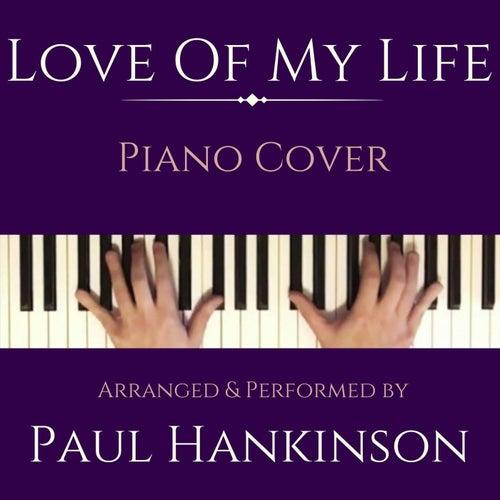 Love of My Life von Paul Hankinson
