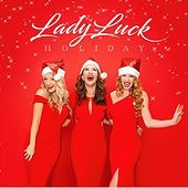 Lady Luck Holiday by Lady Luck