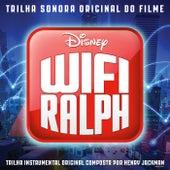 Wifi Ralph (Trilha Sonora Original) de Henry Jackman
