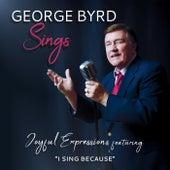 George Byrd Sings Joyful Expressions von George Byrd