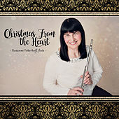 Christmas from the Heart by Roxanne Fetterhoff