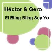 El Bling Bling Soy Yo by Héctor