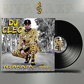 Nyakaza by DJ Cleo