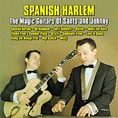 Spanish Harlem : The Magic Guitars Of Santo and Johnny di Santo and Johnny