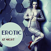 Erotic Rhythms at Night de Relaxing Instrumental Music
