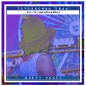 Superwoman Sway (Philip Larsen Remix) de Brett Vogel