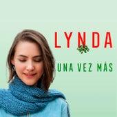 Una Vez Más de Lynda