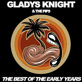 The Best of the Early Years by Gladys Knight