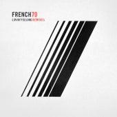 Lovin' Feeling (Les Gordon Remix) by French 79
