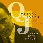 Hard Sock Dance von Quincy Jones