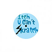 Itch U Can't Skratch de Junior Senior