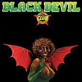Black Devil Disco Club by Black Devil Disco Club