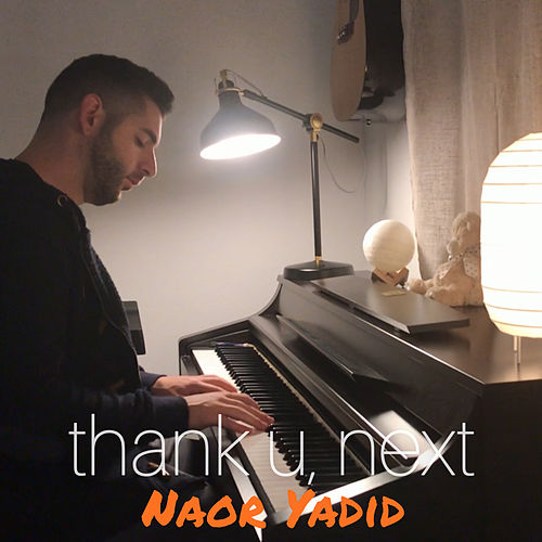 thank u, next (Piano Arrangement) von Naor Yadid