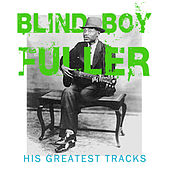 His Greatest Tracks by Blind Boy Fuller