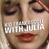 With Julia (Bonus Edition) de Kid Francescoli
