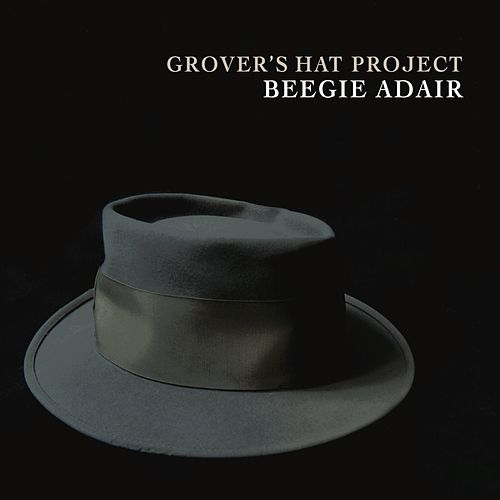 Grover's Hat Project by Beegie Adair