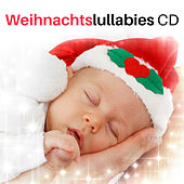 Weihnachtslullabies CD - Weihnachtslieder für Blockflöte zum Tiefen Schlafen zur Weihnachtszeit de Lullaby Christmas