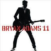 I Thought I'd Seen Everything (Live In Barcelona) by Bryan Adams