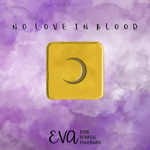 No Love in Blood de Eva