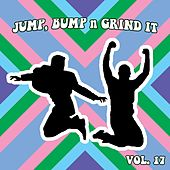 Jump Bump N Grind It Vol, 17 by Various Artists