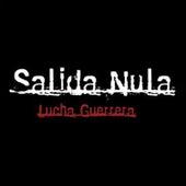 Lucha Guerrera von Salida Nula