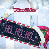 Ho Ho Ho by Wilson Pickett