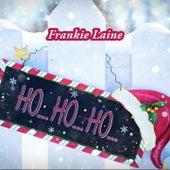 Ho Ho Ho by Frankie Laine