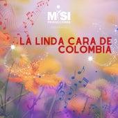 La Linda Cara de Colombia de Misi