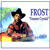Femme Crystal by Frost