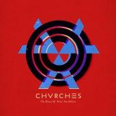 The Bones Of What You Believe (Vinyl Voucher) von Chvrches