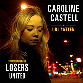 Ud I Natten by Caroline Castell