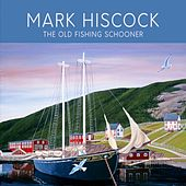 The Old Fishing Schooner by Mark Hiscock