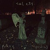 The Cry by Party of Devils
