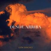 Desde Arriba de León Sanchez