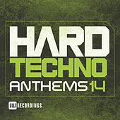 Hard Techno Anthems, Vol. 14 - EP by Various Artists