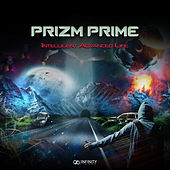 Intelligent Advanced Life by Prizm Prime