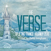 The VERSE Uplifting Trance Journey  - 2018 ( Mixed by Philip Langham) - EP by Various Artists