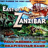 East of Zanzibar de Paul Mbenna