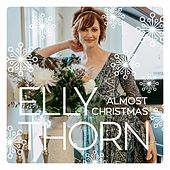 Almost Christmas by Elly Thorn