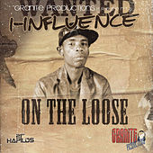 On the Loose by I-Influence
