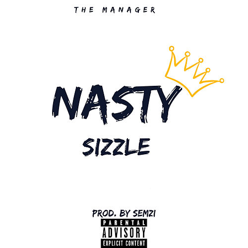 Nasty by Sizzle