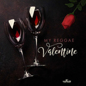 My Reggae Valentine's by Various Artists