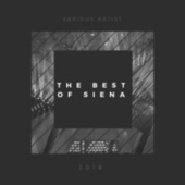 The Best Of Siena 2018 - EP by Various Artists
