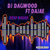 Deep House by DJ Dagwood