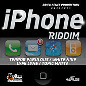 Iphone Riddim by Terror Fabulous