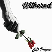 Withered by JD Payne