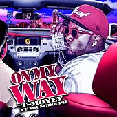 On My Way (feat. Young Dolph) de T-Money